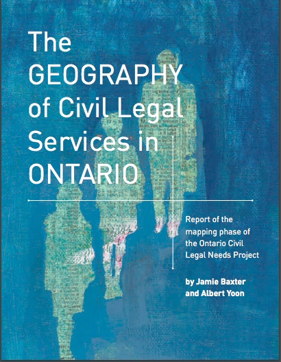 "Picture of the cover of the report entitled ""The Geography of Civil Legal Services in Ontario"" (Copy Editor, 2011)"